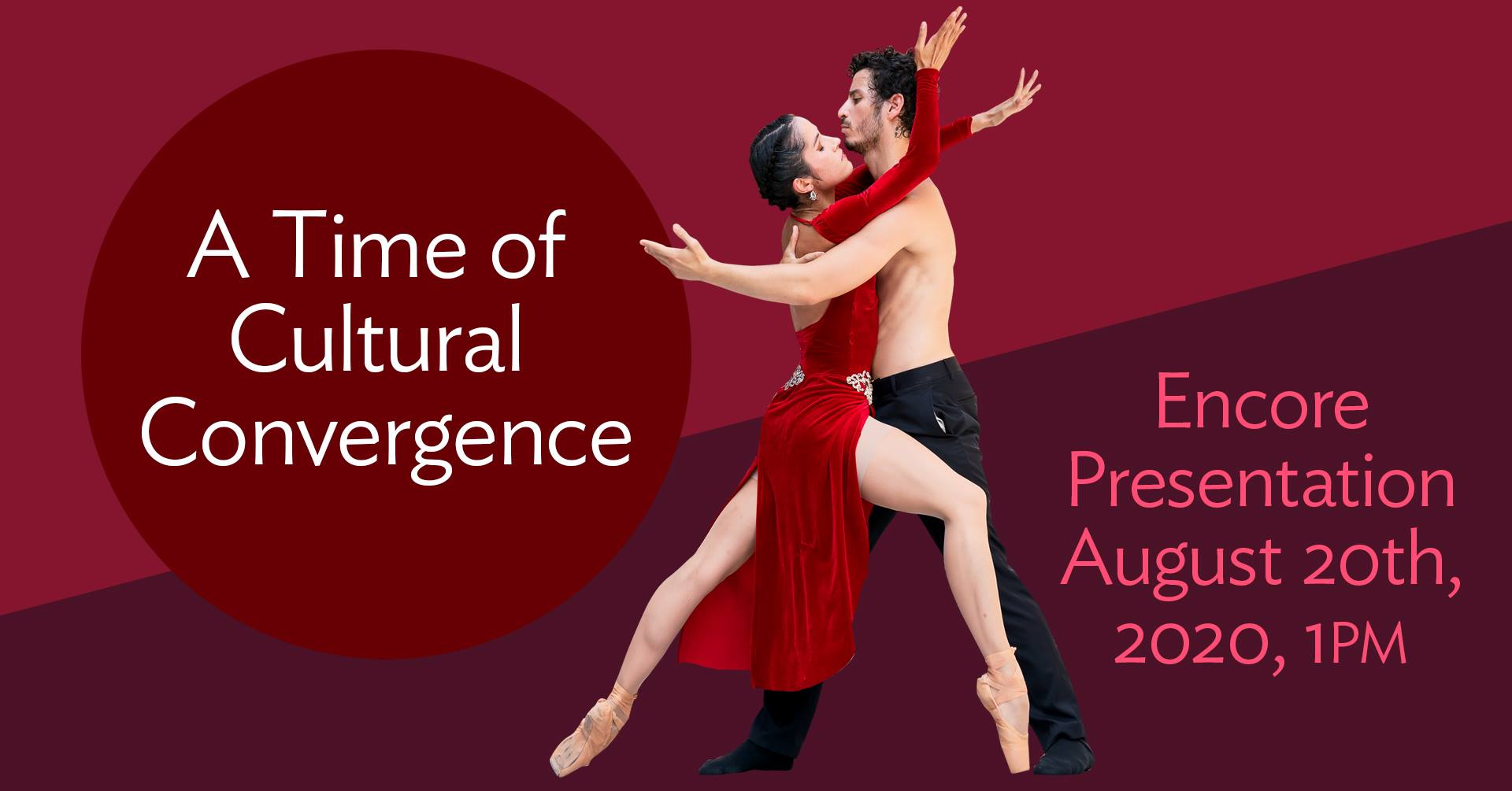 8 20 20 Encore Presentation A Time Of Cultural Convergence Accent Dance